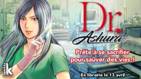 Nouveauté Manga - Dr. Ashura :  prête à se sacrifier pour sauver des vies ! | Le blog de Constantin image 1
